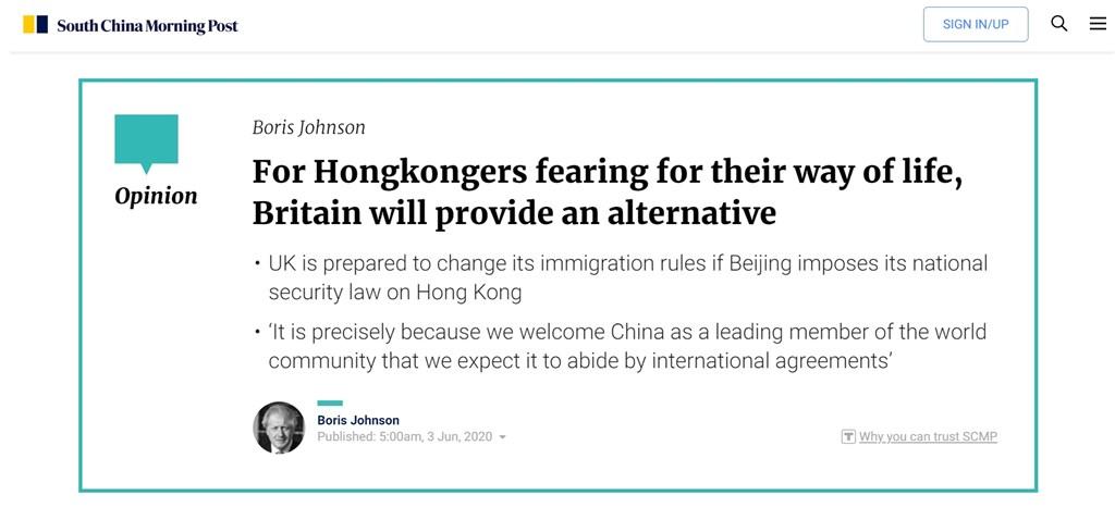 英國首相強生3日投書「南華早報」,表示若中國強推在香港實施國安法,英方將樂意在簽證系統上做出歷史級變革,提供數百萬港人「一條取得公民權的路線」。(圖取自南華早報網頁scmp.com)