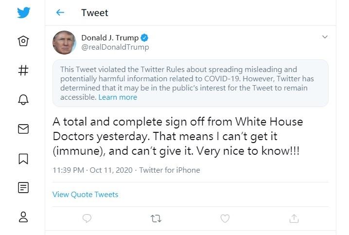 美國總統川普推文宣稱自己對2019冠狀病毒疾病已經免疫,推特隨後將這則推文添加標示,稱這則他的推文違反與疫情有關的誤導訊息相關規範。(圖取自twitter.com/realDonaldTrump)