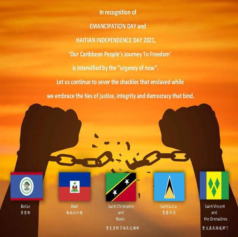 台灣在加勒比海的5個邦交國在解放日發表聲明,誓言繼續砍斷奴役人民的鐐銬,擁抱團結眾人的公義、正直與民主的連結。(照片由聖克里斯多福駐台大使館提供)中央社 110年8月2日